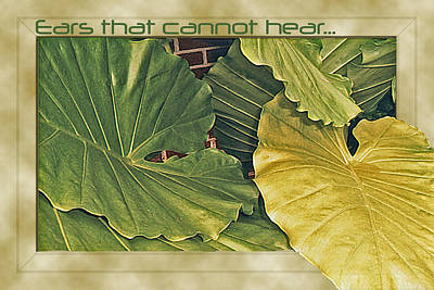 Ears That Cannot Hear... Art Print by Larry Bishop