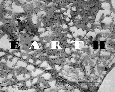 Digital Art - Earth Art by Patricia Januszkiewicz
