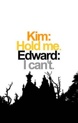 Kim Digital Art - Edward Scissorhands Quote by Jera Sky