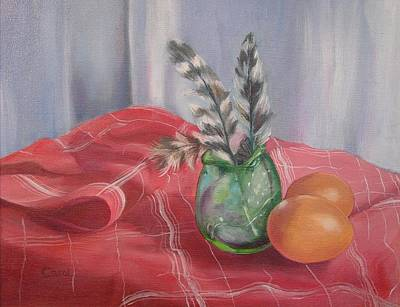 Art Print featuring the painting Eggs Feathers And Glass by Carol Berning
