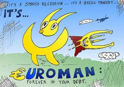 Debt Mixed Media - Euroman Comic Strip by OptionsClick BlogArt