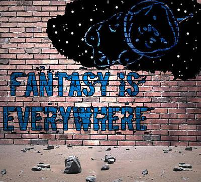 Fantasy Is Everywhere Graffiti Art Print by Jera Sky