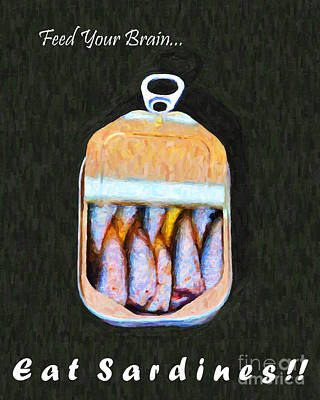 Playful Digital Art - Feed Your Brain . Eat Sardines by Wingsdomain Art and Photography