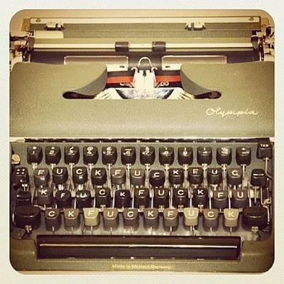 Typewriter Photograph - #fionabanner #fuck #typewriter by T C