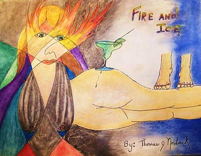 Drawing - Fire And Ice by Thomas J Norbeck