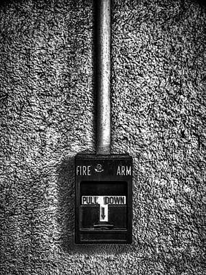 Alarm Photograph - Fire Arm Pull Down by Bob Orsillo