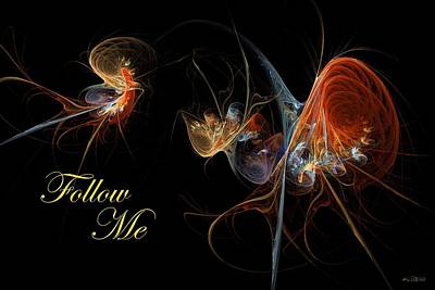 Art Print featuring the digital art Follow Me by Kim Redd
