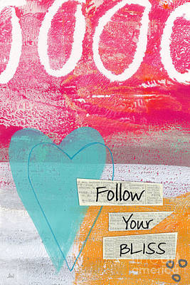 Mixed Media - Follow Your Bliss by Linda Woods