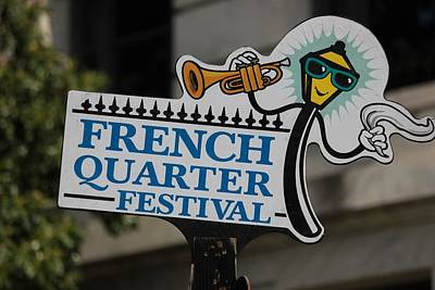 Photograph - French Quarter Festival Sign by Rdr Creative