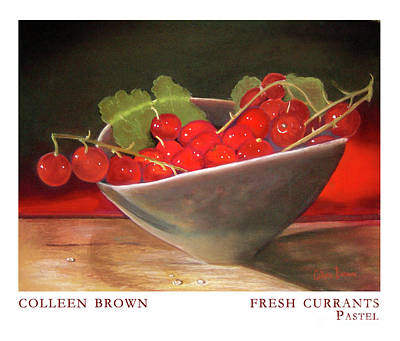 Fresh Currants Art Print by Colleen Brown
