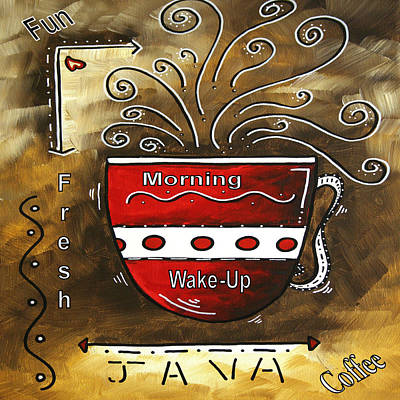 Fresh Java Original Painting Art Print by Megan Duncanson