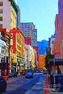 Bay Area Digital Art - Geary Boulevard San Francisco by Wingsdomain Art and Photography