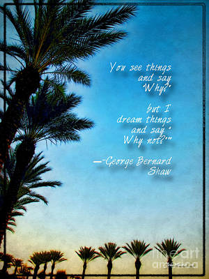 Photograph - George Bernard Shaw Inspiration Quote by Joan  Minchak