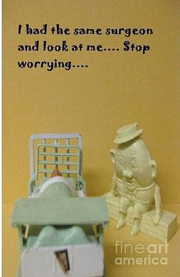 Humpty Dumpty Photograph - Get Well Soon 2 by John Malone