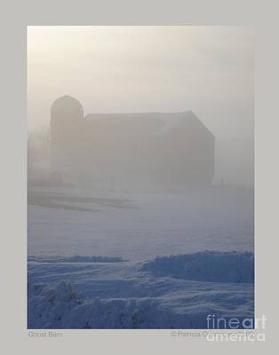 Ghostly Barn Photograph - Ghost Barn by Patricia Overmoyer