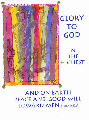 Mixed Media - Glory To God In The Highest by Angela L Walker