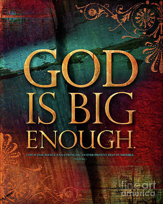 Mixed Media - God Is Big Enough by Shevon Johnson