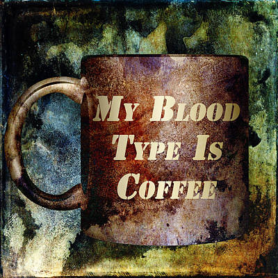 Blood Mixed Media - Gritty Blood Type by Angelina Vick