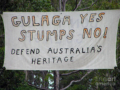 Photograph - Gulaga Protest Sign by Joanne Kocwin