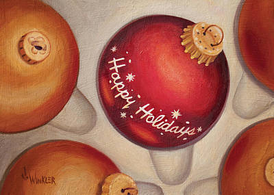 Art Print featuring the painting Happy Holidays by Joe Winkler
