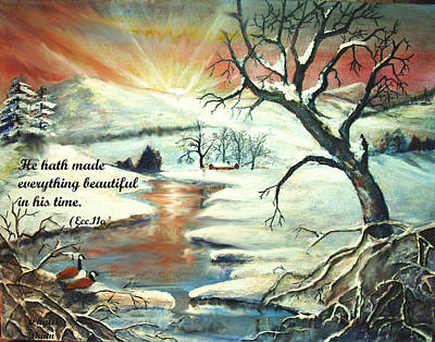 He Hath Made..... Art Print by Phyllis Dunn