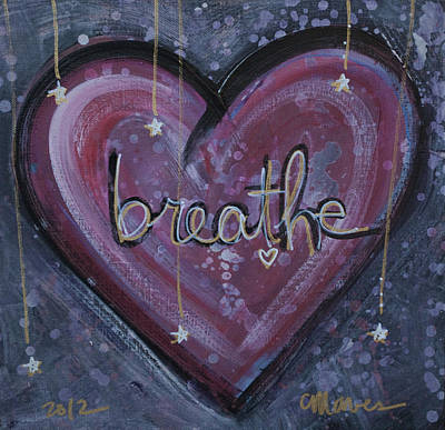 Painting - Heart Says Breathe by Laurie Maves ART