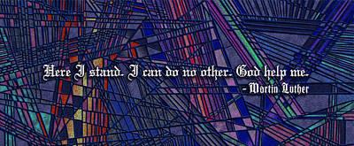 Here I Stand Original by Douglas Christian Larsen
