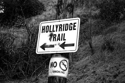 Smoking Trail Photograph - Hollyridge Trail by Jera Sky