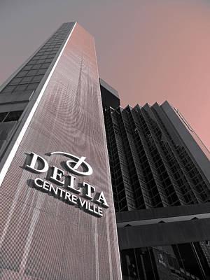 Gebaeude Photograph - Hotel Delta - Montreal by Juergen Weiss