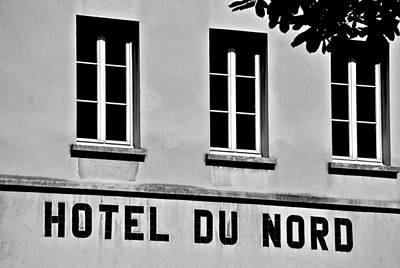 Photograph - Hotel Du Nord by Eric Tressler