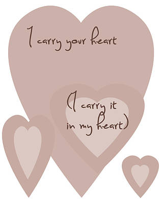 I Carry Your Heart I Carry It In My Heart - Dusky Pinks Art Print