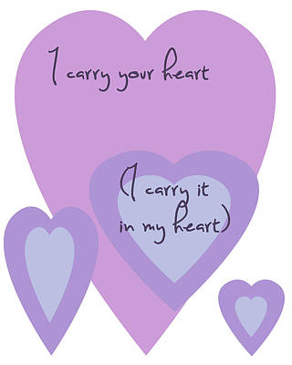 I Carry Your Heart I Carry It In My Heart - Lilac Purples Art Print