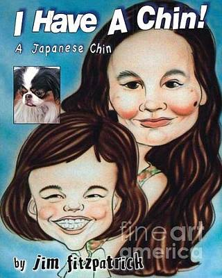 Japanese Chin Puppy Photograph - I Have A Chin  A Japanese Chin Book by Jim Fitzpatrick