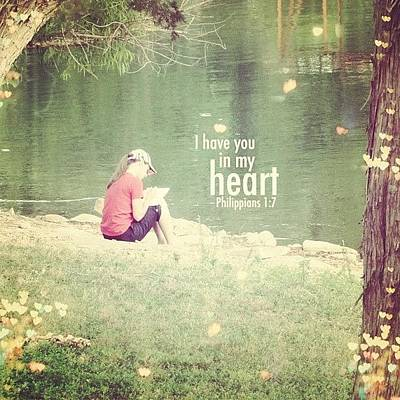 Inspirational Photograph - ...i Have You In My Heart... by Traci Beeson