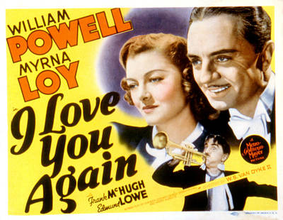 Posth Photograph - I Love You Again, Myrna Loy, William by Everett