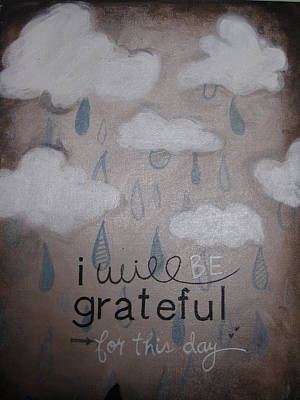 I Will Be Grateful Art Print by Salwa  Najm