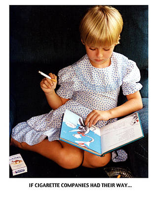Photograph - If Cigarettes Companies Had Their Way... by Richard Watherwax