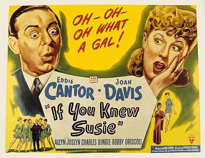 If You Knew Susie, Eddie Cantor, Joan Art Print