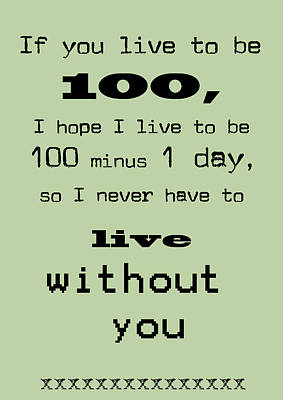 If You Live To Be 100 - Green Art Print