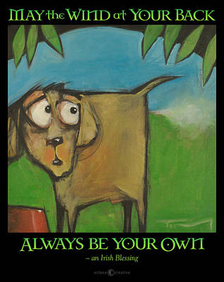 Painting - Irish Blessing Farting Dog by Tim Nyberg