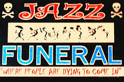 Halloween Sign Photograph - Jazz Funeral New Orleans by Wingsdomain Art and Photography