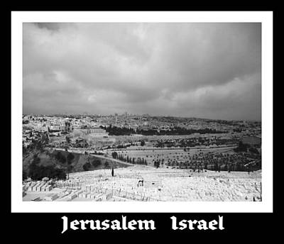 Photograph - Jerusalem   Israel  by John Shiron
