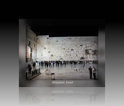 Photograph - Jerusalem Israel Western Wall II by John Shiron