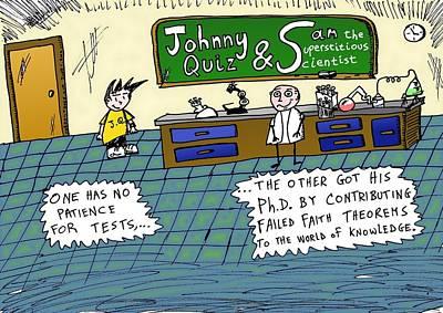 Editorial Cartoon Mixed Media - Johnny Quiz And Sam The Supersticious Scientist by Yasha Harari