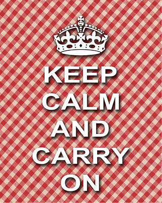Keep Calm And Carry On Digital Art - Keep Calm And Carry On Poster Print Red White Background by Keith Webber Jr