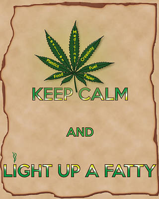 Digital Art - Keep Calm And Light Up A Fatty by Barbara Giordano