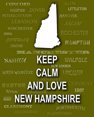 Keep Calm And Love New Hampshire State Map City Typography Art Print by Keith Webber Jr