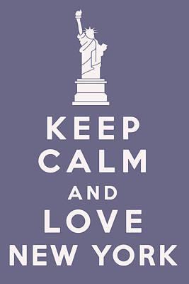 Digital Art - Keep Calm And Love New York by Georgia Fowler