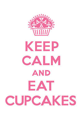 Keep Out Digital Art - Keep Calm Cupcakes - Pink On White by Andi Bird