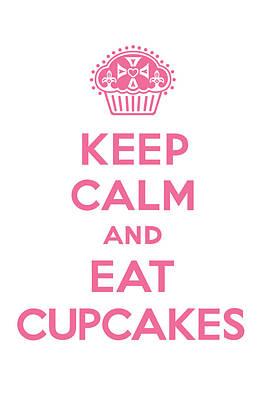 Cupcake Love Digital Art - Keep Calm Cupcakes - Pink On White by Andi Bird